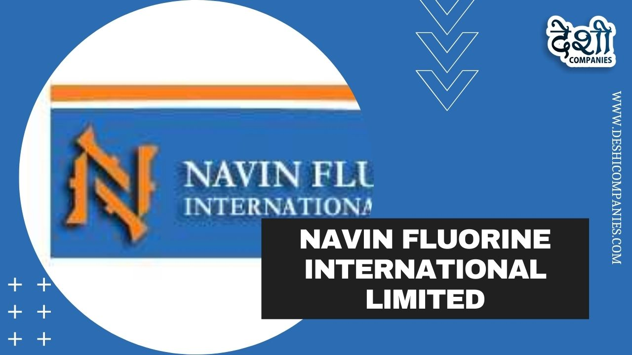 Navin Fluorine International Limited