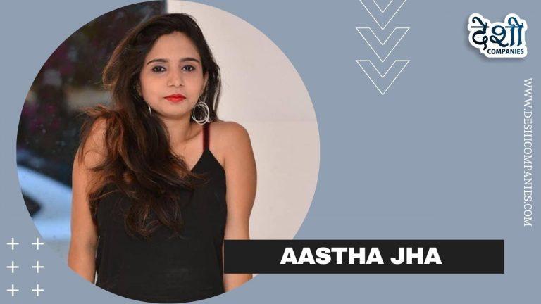 Aastha Jha
