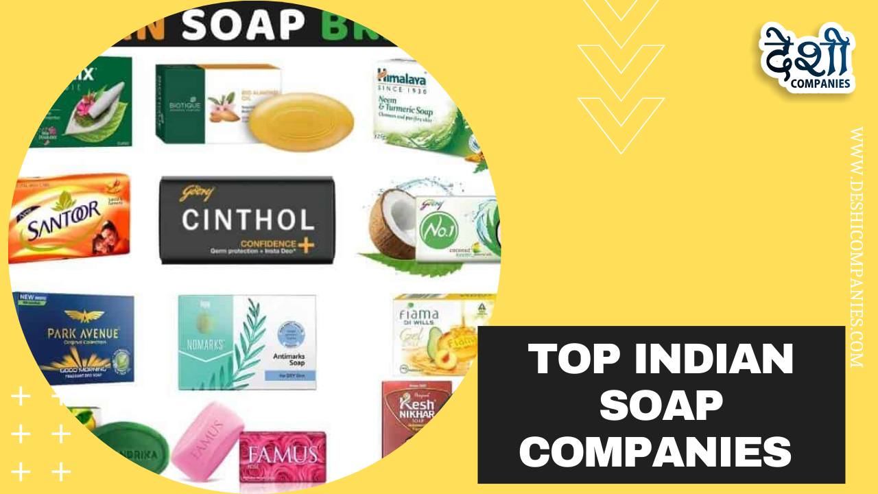 Top Indian Soap Companies