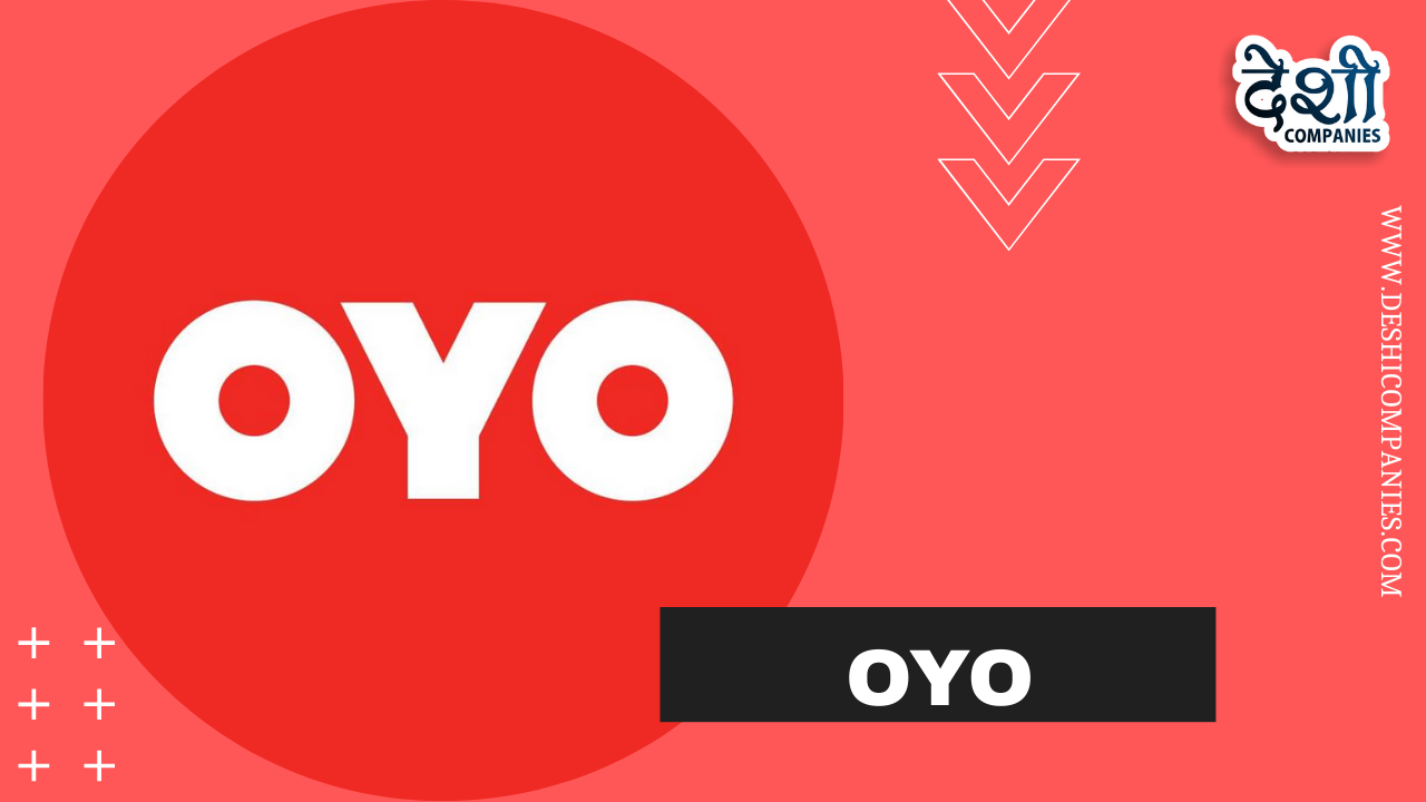 OYO Company Profile, Networth, Oyo App, Logo,  Establishment, Founder and More