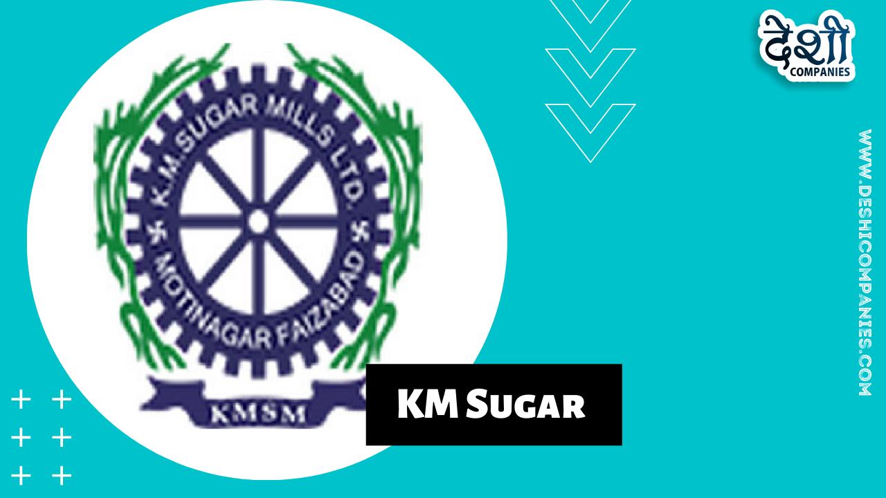 KM Sugar Company