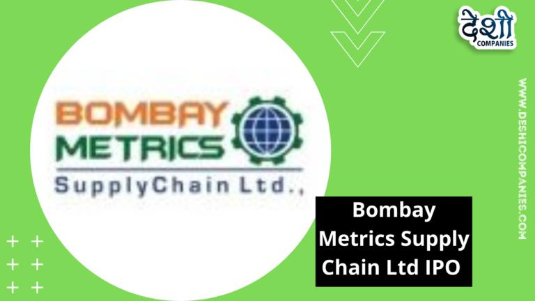 Bombay Metrics Supply Chain Ltd IPO