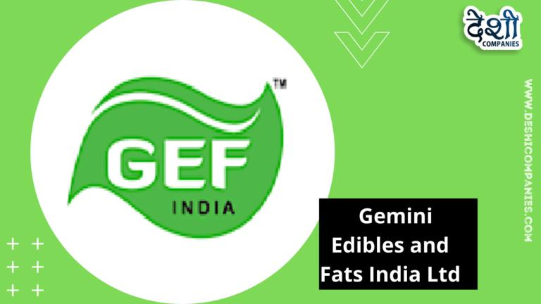 _ Gemini Edibles and Fats India Ltd