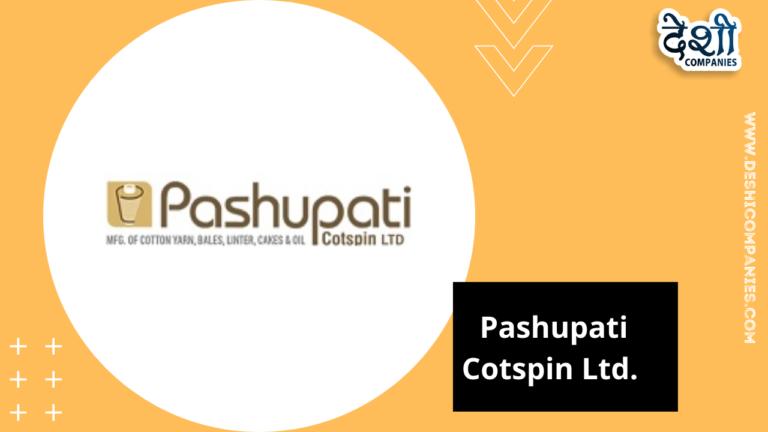 Pashupati Cotspin Ltd.
