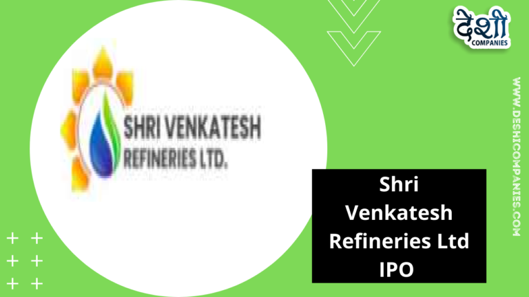 Shri Venkatesh Refineries Ltd IPO