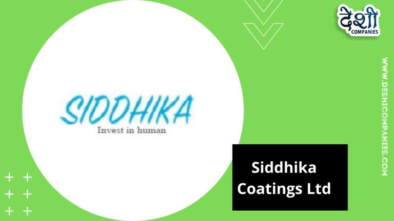 Siddhika Coatings Ltd